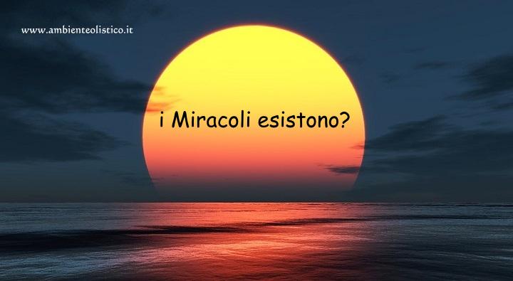 i Miracoli Esistono