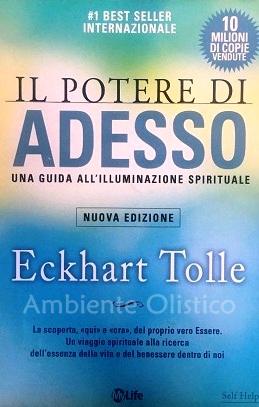 Il Potere di Adesso libro Eckhart Tolle