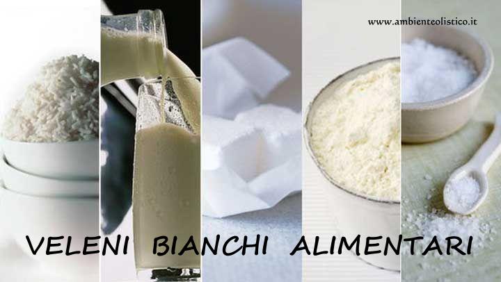 Veleni Bianchi Alimentari